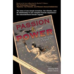 Passion and power : la technologie de l'orgasme